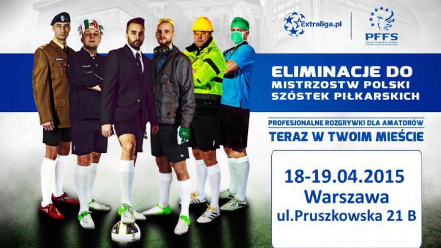 Eliminacje do III Mistrzostw Polski futbolu sześcioosobowego