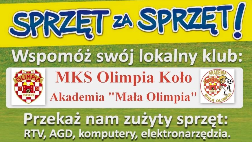 """MKS Olimpia Koło zaprasza do akcji """"SPRZĘT ZA SPRZĘT"""""""