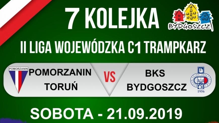 Zapowiedź VII kolejki: Pomorzanin Toruń - BKS Bydgoszcz