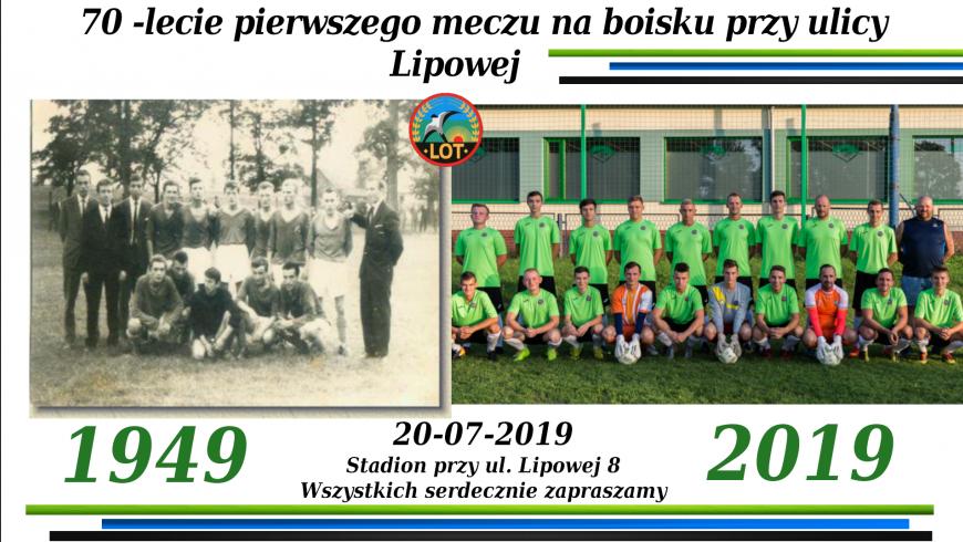 70 - lecie rozegrania pierwszego meczu na Lipowej 8