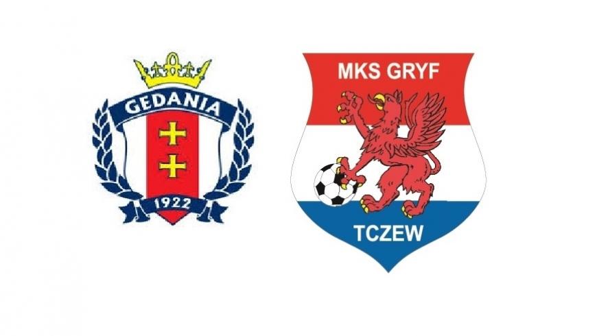 Gedania Gdańsk - MKS Gryf Tczew