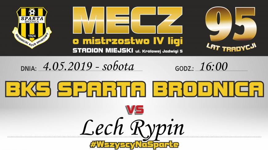 26. kolejka: Sparta vs. Lech Rypin