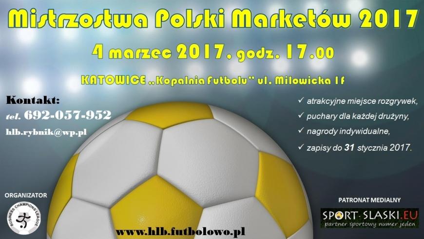 """""""Mistrzostwa Polski Marketów 2017"""" - zaproszenie"""