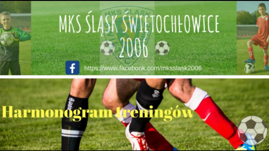 cd772553d HARMONOGRAM treningów..aktualizacja - MKS Śląsk 2006