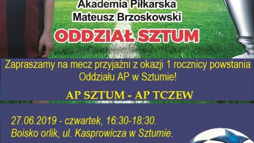 Nadchodzi mecz przyjaźni z okazji powstania AP Sztum!