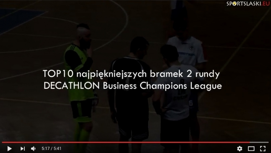 TOP 10 bramek 2 rundy Decathlon Business Champions League