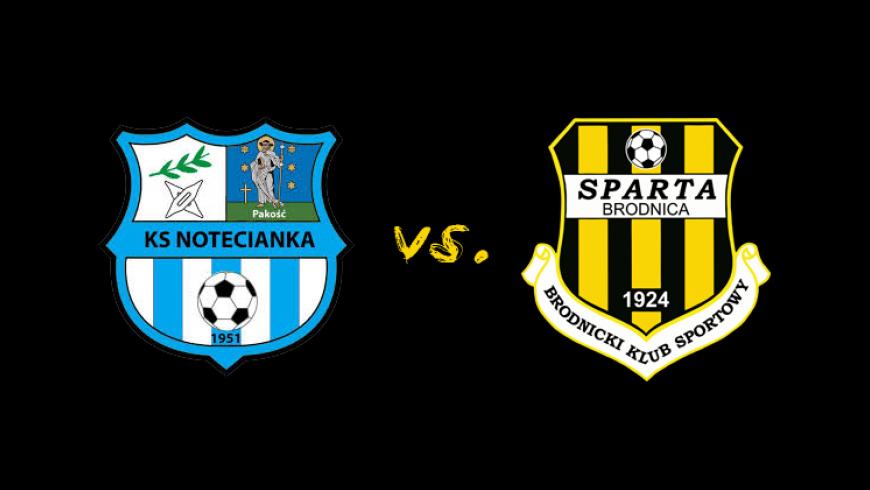 30. kolejka: Notecianka Pakość vs. Sparta