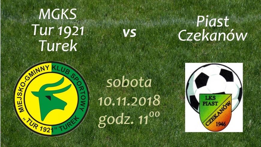 Zaproszenie na mecz seniorów Tur 1921 Turek- Piast Czekanów