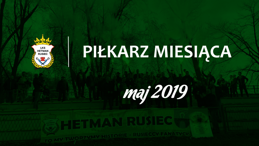 Piłkarz miesiąca - maj 2019
