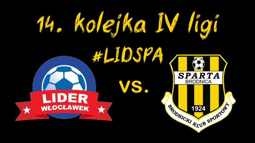 14 kolejka: Lider Włocławek vs. Sparta