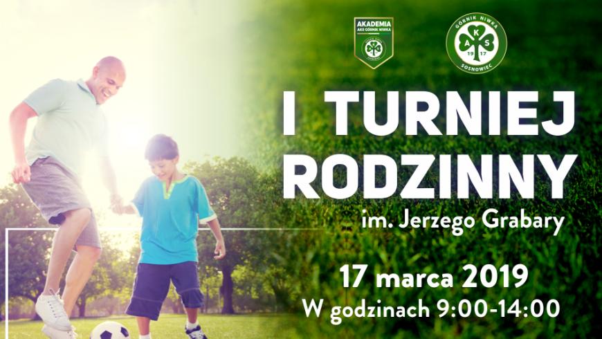 Zapraszamy na I Turniej Rodzinny AKS Górnik Niwka im. Jerzego Grabary