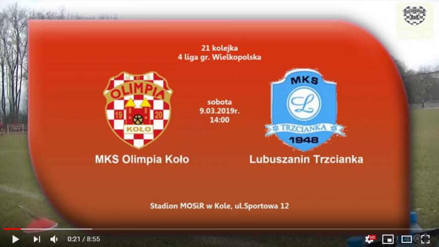 SENIORZY: MKS Olimpia Koło - Lubuszanin Trzcianka 9.03.2019 [VIDEO]
