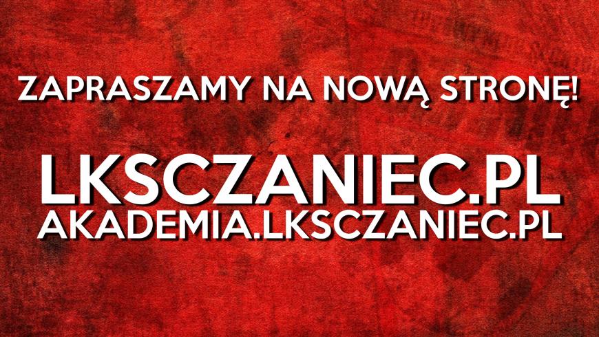 Nowa strona internetowa LKS Czaniec!