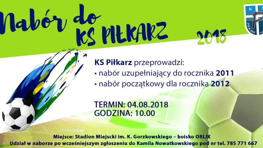 Nabór KS Piłkarz - rocznik 2011, 2012