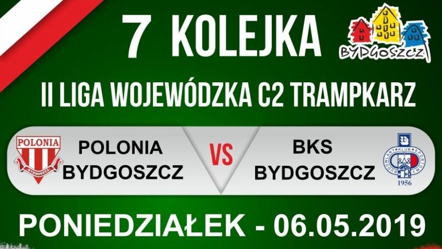 Zapowiedź VII kolejki: Polonia Bydgoszcz - BKS Bydgoszcz