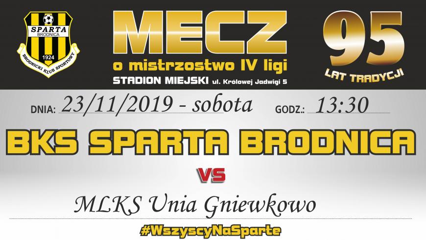 17. kolejka: Sparta vs. Unia Gniewkowo