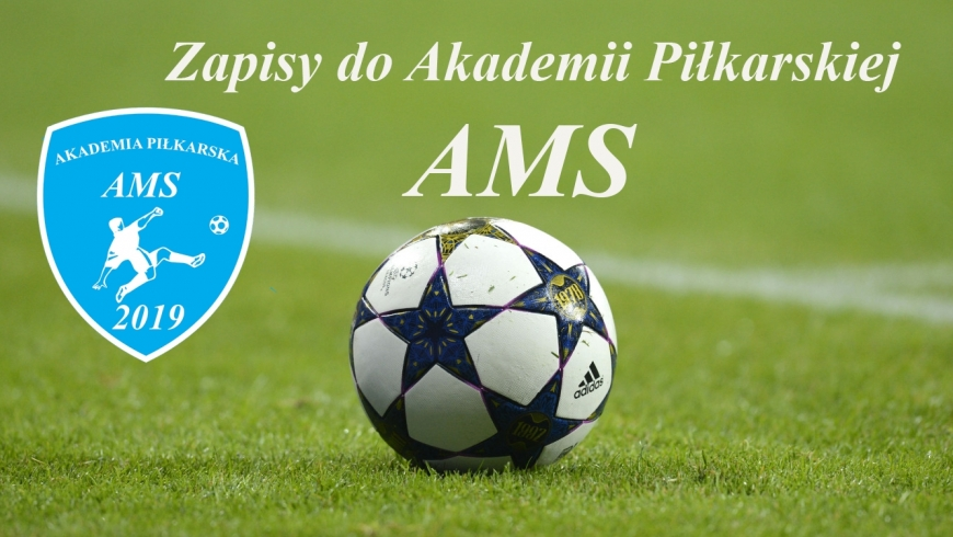 Akademia Piłkarska AMS ogłasza nabór