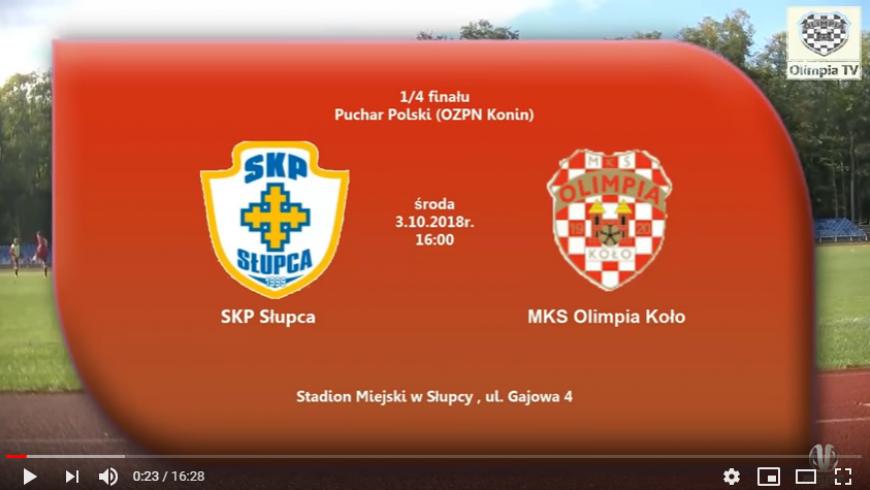 SENIORZY: SKP Słupca - MKS Olimpia Koło, Puchar Polski 03.10.2018 [VIDEO]