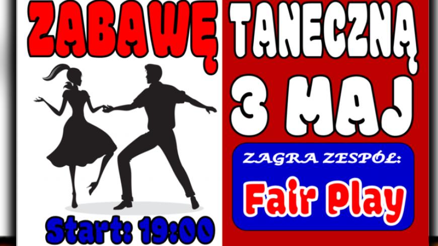 Zabawa taneczna - 3 MAJ ! ! !