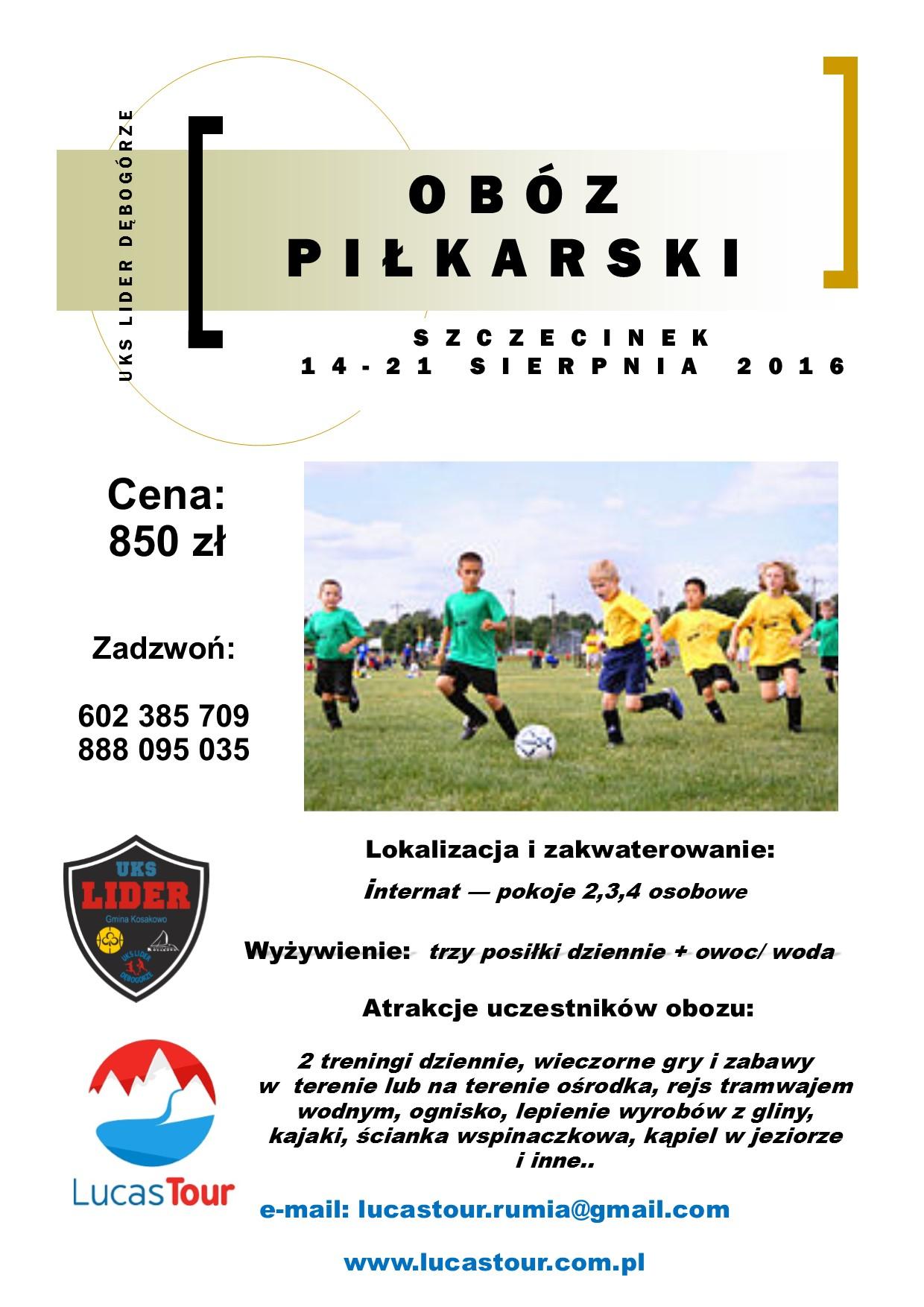 Oboz Pilkarski Szczecinek 2016 Uksdebogorze